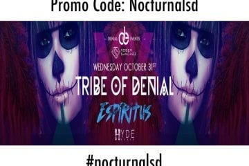 Tribe of Denial: Chapter 3 Espiritus (HALLOWEEN) | Hyde Beach Miami promo code