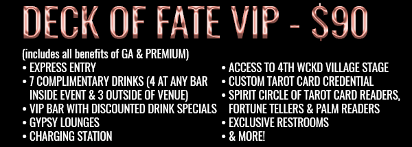 WCKD Village festival Deck of Fate VIP Tickets