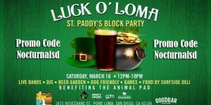 Lock O Loma Promo Code St Patricks Day Point Loma Goodbar Discount tickets entry