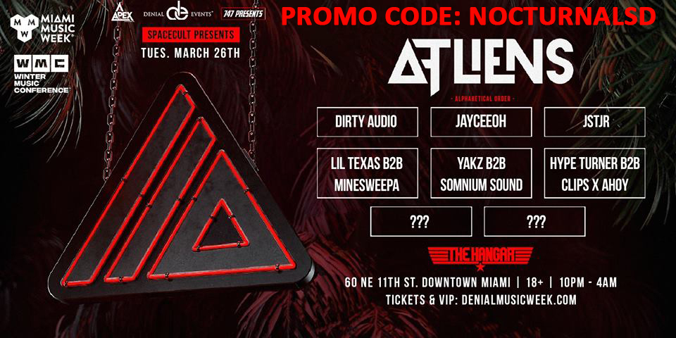 ATLiens Spacecult Miami Promo Code 2019 Music Week 2019 Discount promo Code coupon shows free tickets entry