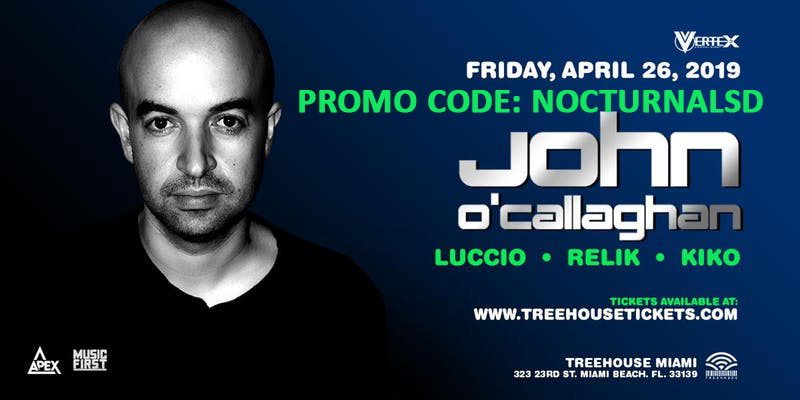 John O'Callaghan Miami Promo Code 2019, Treehouse Miami, Discount VIP Passes, General Admission, Free Entry, Guest list