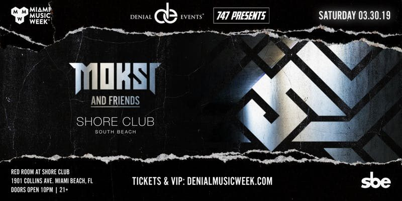 Moksi Miami Music Week 2019 Discount Tickets