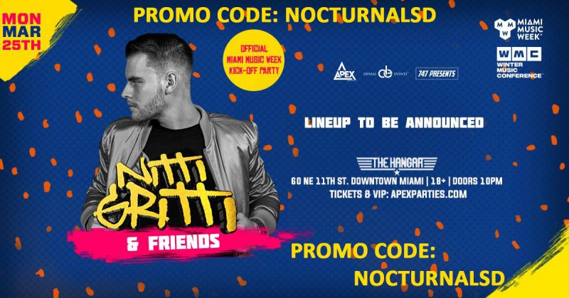 Nitti Gritti & Friends Miami Promo Code 2019 Miami Music Week 2019 Discount promo Code coupon shows free tickets entry