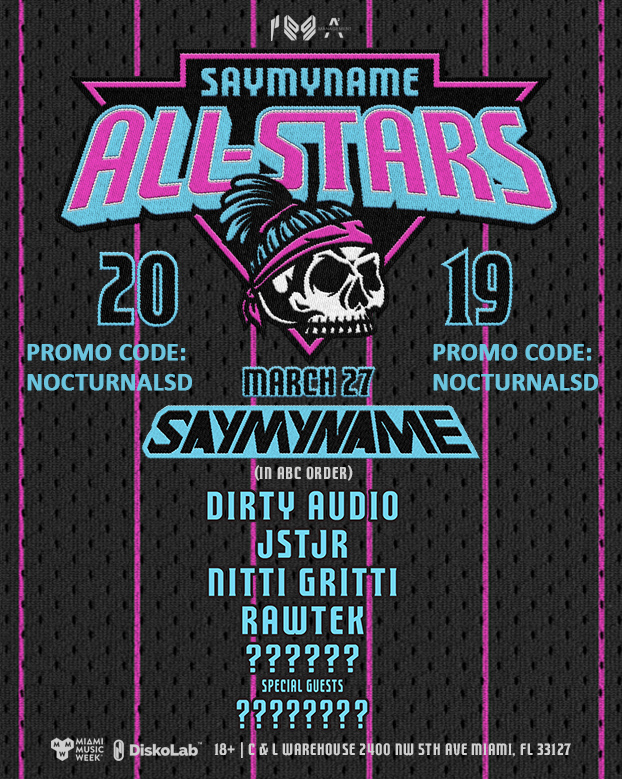 Saymyname All-Stars Miami Promo Code 2019, MMW 2019, Discount Passes, VIP Tickets, Free Entry, Guest List
