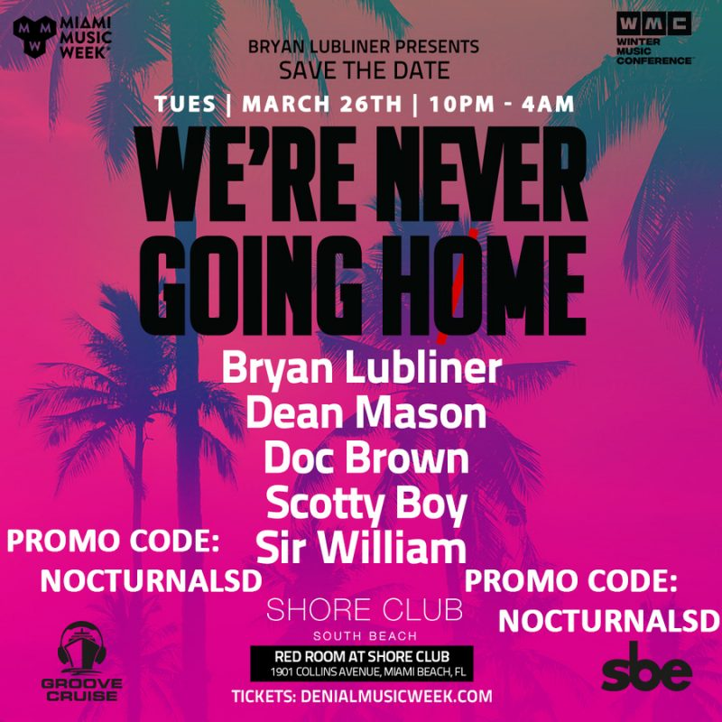 We're Never Going Home Miami Promo Code 2019 Music Week 2019 Discount promo Code coupon shows free tickets entry