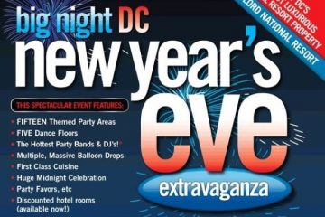Big Night Washington DC NYE Promo Code, Discount Tickets, GA Tickets, VIP Bottle Service, Best Washington DC NYE Parties