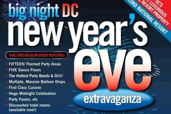 Big Night Washington DC NYE Promo Code, Discount Tickets, GA Tickets, VIP Bottle Service, Best Washington DC NYE Parties