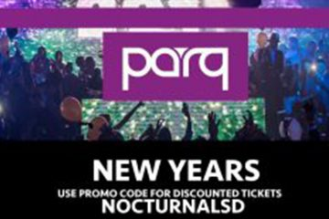 Parq NYE Promo Code, Nightclub, Discount Tickets, VIP Passes, New Years Party, Best San Diego NYE Parties 2021
