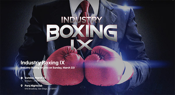 Industry Boxing IX Parq Nightclub Promo Code, San Diego Industry night Boxing, Discount tickets parq nightclub
